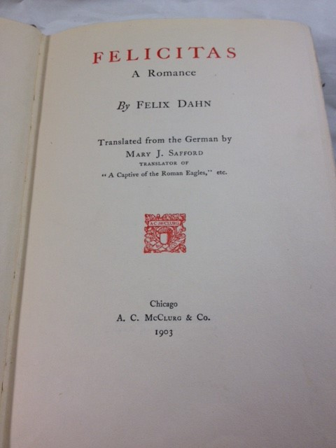 FELICITAS BY FELIX DAHN 1903