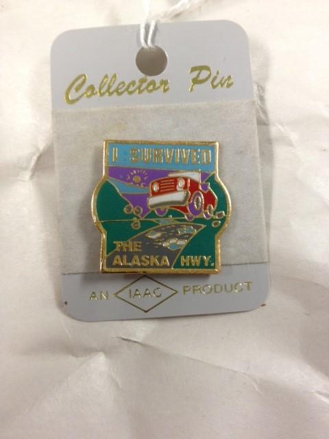 I SURVIVED THE ALASKA HIGHWAY PIN