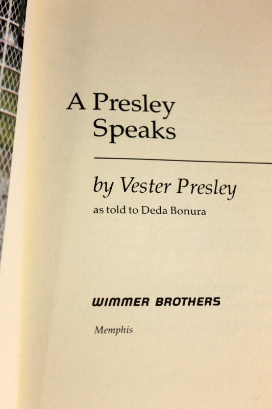 """A Presley Speaks"" by Vester Presley, Softcover, Auto  - D"