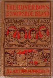 ARTHUR M WINFEILD Fiction Book WINFIELD THE ROVER BOYS ON THE SNOWHOE ISLAND