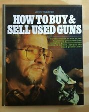 STOEGER PUBLISHING COMPANY Non-Fiction Book HOW TO BUY & SELL USED GUNS