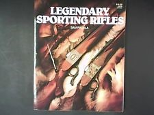 STOEGER PUBLISHING COMPANY Non-Fiction Book LEGENDARY SPORTING RIFLES