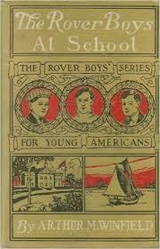 ARTHUR M WINFEILD Fiction Book THE ROVER BOYS AT SCHOOL