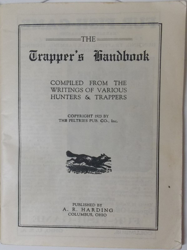 """The Trapper's Hand Book"" Copyright 1923 Compilation of Writings"