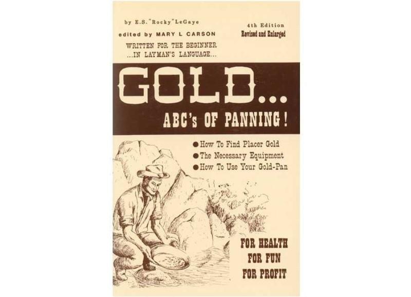KEENE B8;  GOLD... ABC'S OF PANNING
