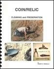 COIN/RELIC CLEANING AND PRESERVATION BY ROBERT E. GRANVILLE