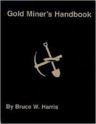 KEENE B325; GOLD MINER'S HANDBOOK