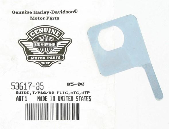 HARLEY DAVIDSON 53617-85 GUIDE, T/P&A BG FLTC,