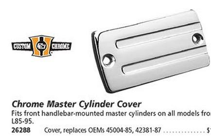 CUSTOM CHROME 26288 CHROME MSTR CYL COVER-FRT/REAR
