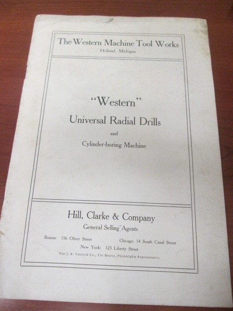 "VINTAGE ""WESTERN""  UNIVERSAL RADIAL DRILLS CATALOG FROM HILL, CLARKE & COMPANY"