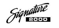 SIGNATURE 2000