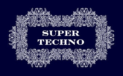 SUPER TECHNO