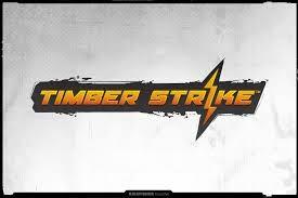 TIMBER STRIKE