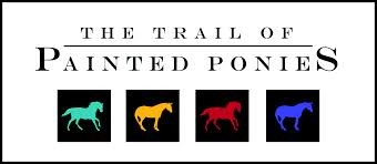 THE TRAILS OF PAINTED PONIES