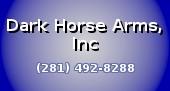 DARK HORSE ARMS