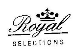 ROYAL SELECTIONS