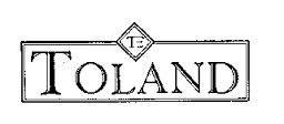 TOLAND EXCLUSIVES