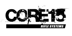 CORE 15 RIFLE SYSTEMS