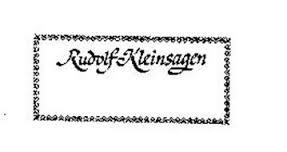 RUDOLF KLEINSAGEN