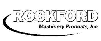 ROCKFORD MACHINERY PRODUCTS