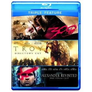 BLU-RAY TRIPLE FEATURE: 300, TROY AND ALEXANDER REVISTED