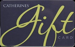 $30.00 CATHERINES GIFT CARD