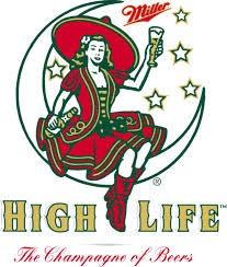 MILLER BREWING COMPANY Entertainment Memorabilia HIGH LIFE SIGN