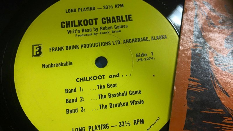 CHILKOOT CHARLIE LP FRANK BRINK PRODUCTION ANCHORAGE ALASKA
