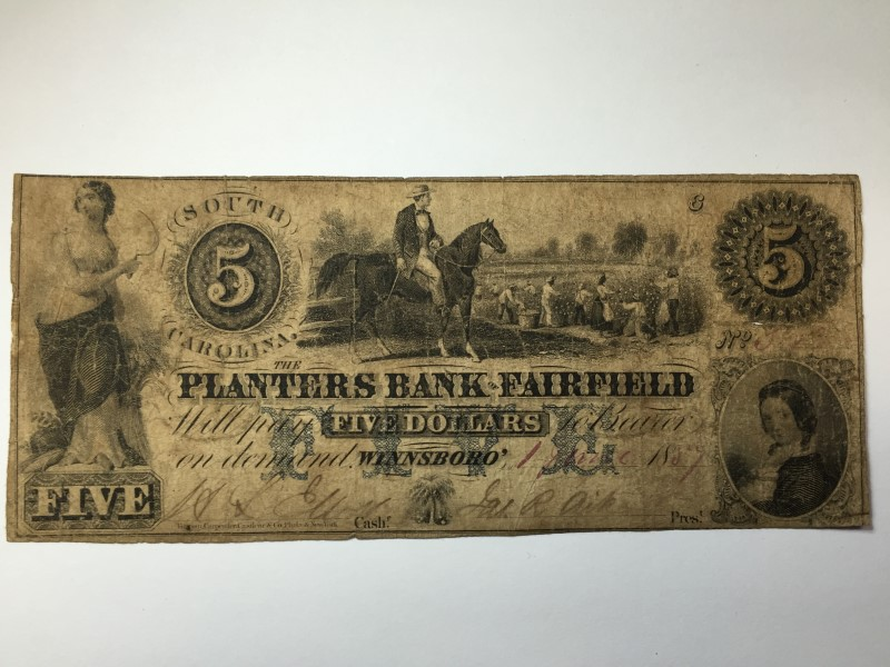 $5 STATE OF SOUTH CAROLINA NOTE THE PLANTERS BANK OF FAIRFIELD WINNSBORO 1889
