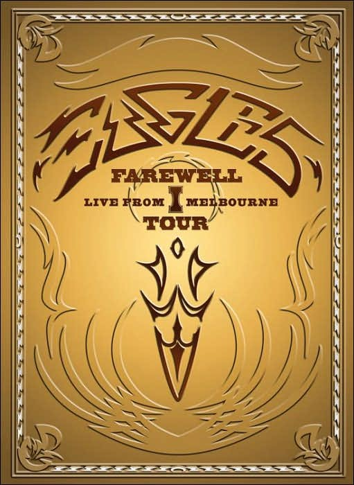 DVD MOVIE DVD EAGLES FARWELL TOUR LIVE FROM MELBOURNE