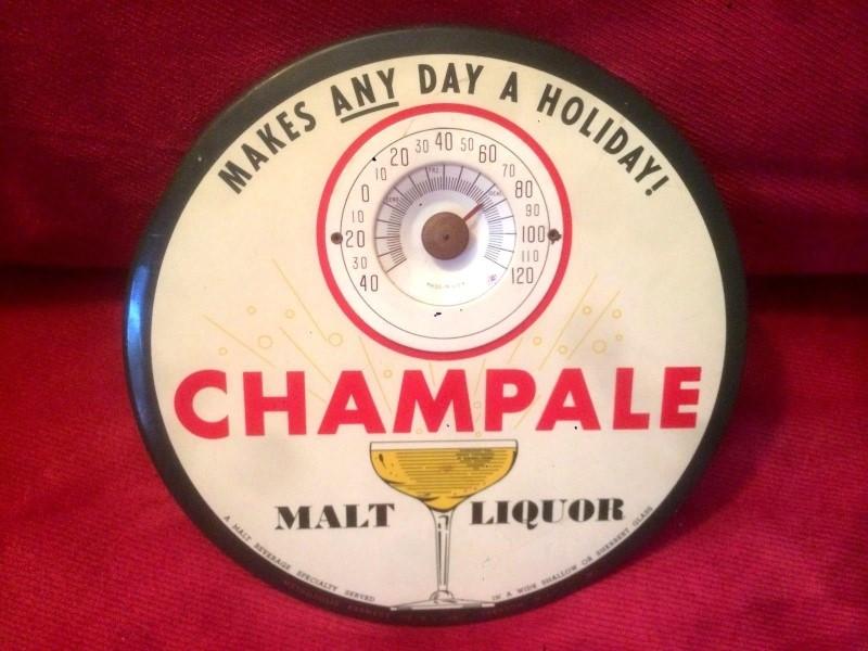 1960 CHAMPALE MALT LIQUOR THERMOMETER
