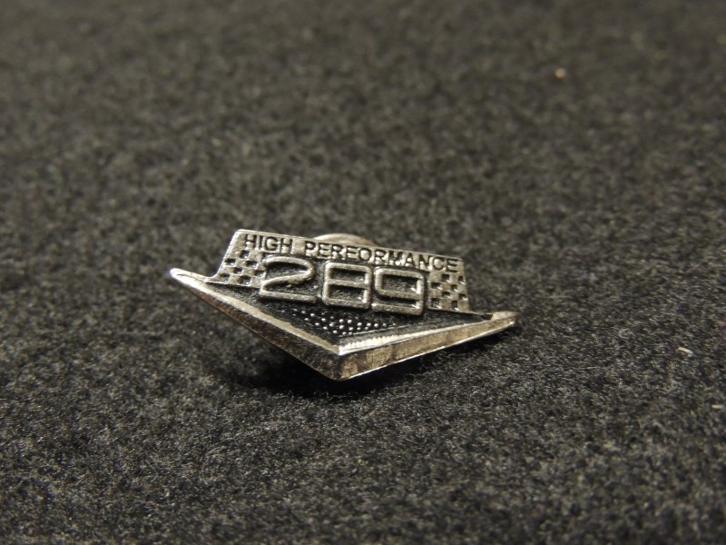289 High Performance Pin Early Ford Mustang Pin Classic Car