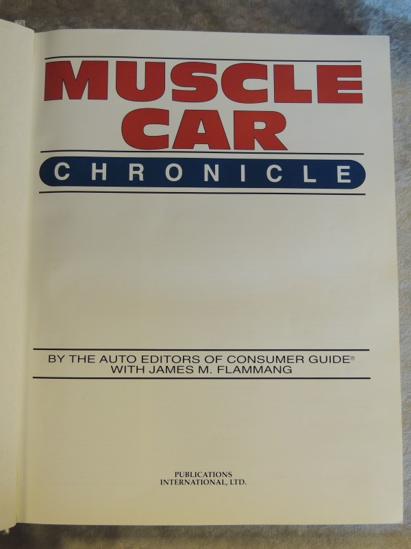 Muscle Car Chronicle (1993, Hardcover) with James M. Flammang