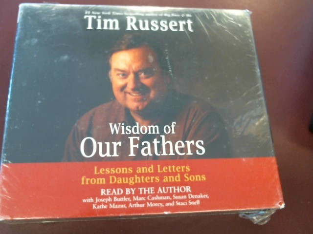 TIM RUSSERT WISDOM OF OUR FATHERS - AUDIO BOOK ON CD