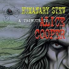 humanary stew a tribute to alice cooper