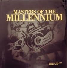 MASTERS OF THE MILLENNIUM