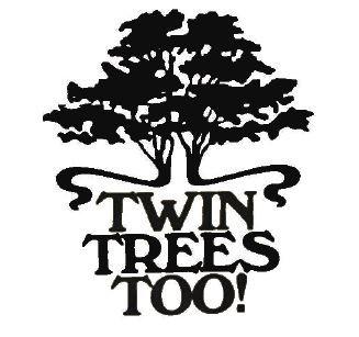 TWIN TREES TOO