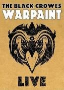 THE BLACK CROWES Blu-Ray WARPAINT LIVE