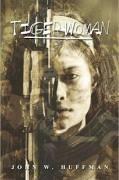 JOHN HUFFMAN Fiction Book TIGER WOMAN