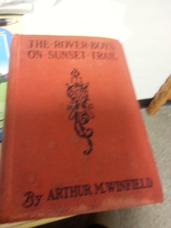 ARTHUR M WINFEILD Fiction Book THE ROVER BOYS SUNSET TRAIL