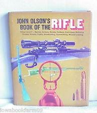 O'HARA PUBLISHING COMPANY Non-Fiction Book JOHN OLSON'S BOOK OF THE RIFLE
