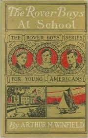 ARTHUR M WINFEILD Fiction Book THE ROVER BOYS AT SCHOOL