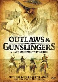 Outlaws & Gunslingers: 5 Part Documentary Series DVD