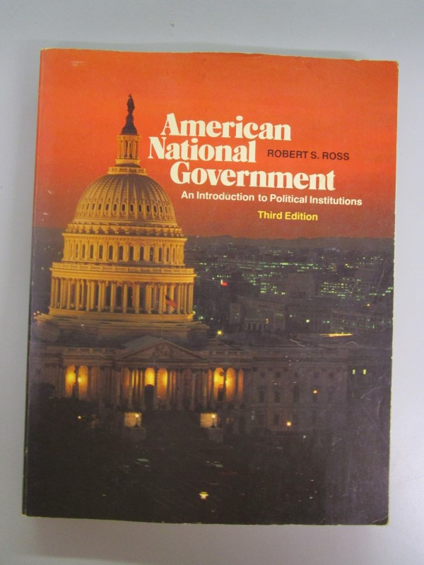 AMERICAN NATIONAL GOVERNMENT: AN INTRODUCTION TO POLITICAL INSTITUTIONS, RARE, T