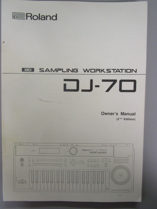 ROLAND DJ-70 MIDI SAMPLING WORKSTATION OWNER'S MANUAL (2ND EDITION), WITH FOLD-O