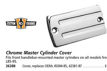 CUSTOM CHROME 26288 CHROME MSTR CYL COVER-FRT/REAR
