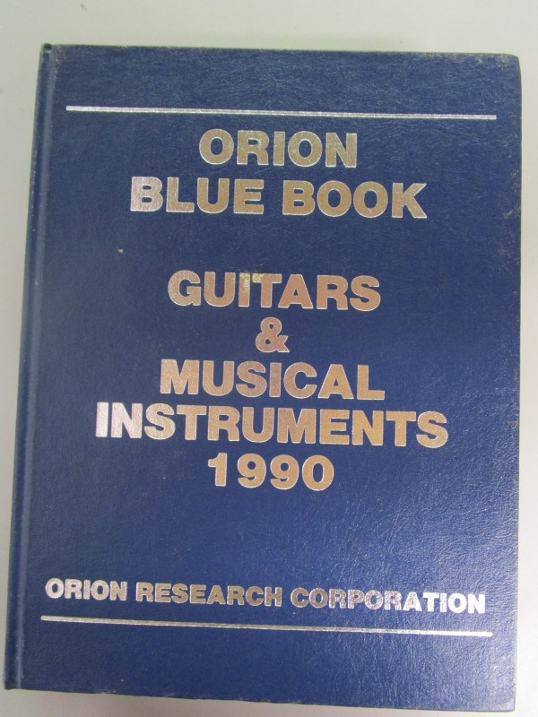 ORION BLUE BOOK (PRICE GUIDE) GUITARS & MUSICAL INSTRUMENTS 1990