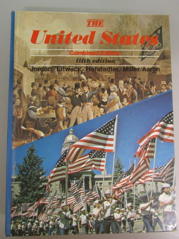 THE UNITED STATES, COMBINED EDITION, FIFTH EDITION, JORDAN/ LITWACK/ HOFSTADTER/