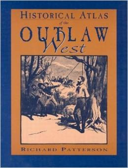 JOBE 4606; HISTORICAL ATLAS OF THE OUTLAW WEST