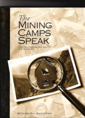 JOBE 4057; MINING CAMPS SPEAK BOOK